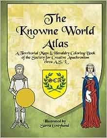 Amazon.com: The Knowne World Atlas: A Territorial Maps ...