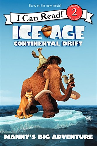 Ice Age: Continental Drift: Manny's Big Adventure (I Can Read Level 2) PDF
