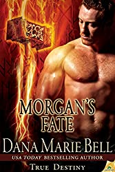 Morgan's Fate (True Destiny Book 4)