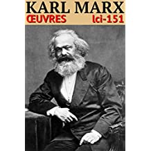 Karl Marx - Oeuvres: lci-151 (lci-eBooks) (French Edition)