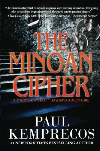 "The Minoan Cipher (A Matinicus ""Matt"" Hawkins Adventure) (Volume 2)"