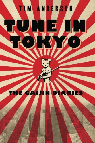 Tune In Tokyo: The Gaijin Diaries by Lake Union Publishing (Image #1)