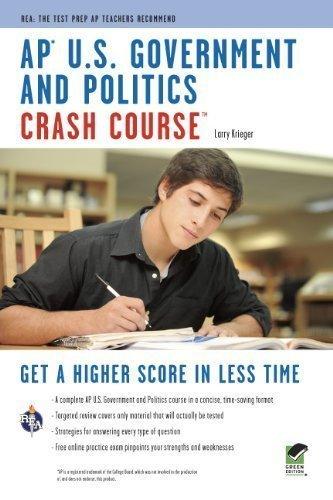 AP U.S. Government & Politics Crash Course (Advanced Placement (AP) Crash Course) by Krieger, Larry S., Advanced Placement [2009]