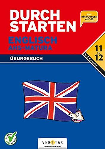Durchstarten - Zur AHS-Matura Englisch: 7./8. Schulstufe - Übungsbuch mit Lösungen und CD