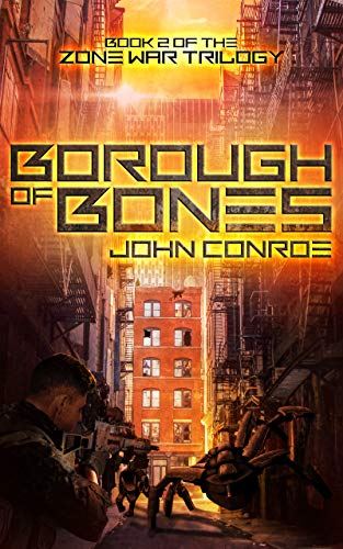 Borough of Bones (Zone War Book 2) by [Conroe, John]