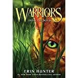 Warriors #1: Into the Wild (Warriors: The Prophecies Begin)