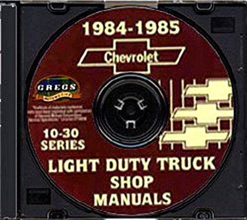 COMPLETE 1984 1985 CHEVROLET VANS REPAIR SHOP & SERVICE MANUAL CD - INCLUDES: SPORTVAN & CUTAWAY VAN - CHEVY 84 (Chevrolet G10 Van Clutch)