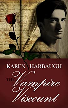 The Vampire Viscount by [Harbaugh, Karen]