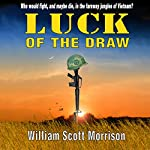 Luck of the Draw | William Scott Morrison