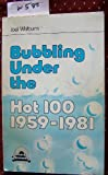 Bubbling under the Hot 100, 1959-1981, Joel Whitburn, 0898200474