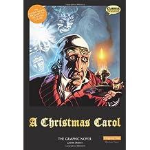 A Christmas Carol The Graphic Novel: Original Text