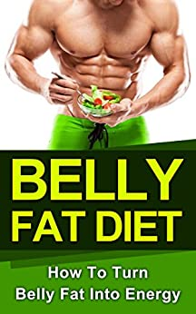 Belly Diet: How To Get Flat Belly Results Within 5 Days