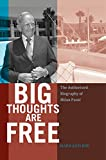 img - for Big Thoughts are Free: The Authorized Biography of Milan Pani  book / textbook / text book