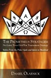 The Prometheus Stratagem, Daniel Olarnick, 0741445557