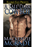 A Tall, Dark Cowboy