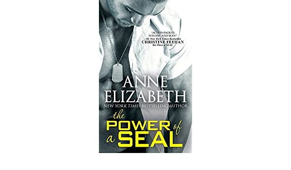 The power of a seal west coast navy seals book 5 ebook anne the power of a seal west coast navy seals book 5 ebook anne elizabeth amazon kindle store fandeluxe Image collections