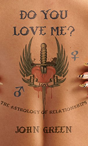 (Do You Love Me?: The Astrology of Relationships )