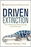 Driven to Extinction, Richard Pearson and American Museum of Natural History, New York Staff, 1402772238