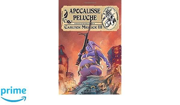 Apocalisse Peluche (Italian Edition): Carlton Mellick: 9788893370448: Amazon.com: Books