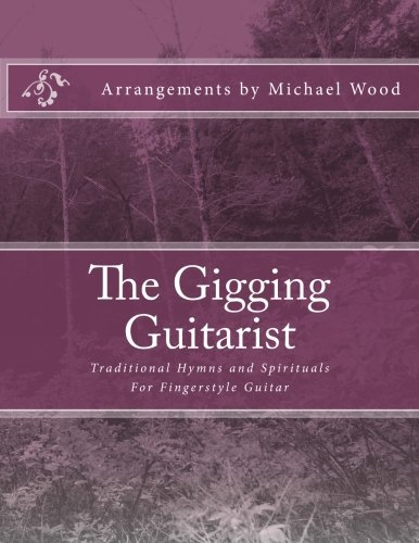 Amazon.com: The Gigging Guitarist: Traditional Hymns and Spirituals ...