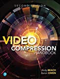 Video Compression Handbook (2nd Edition)