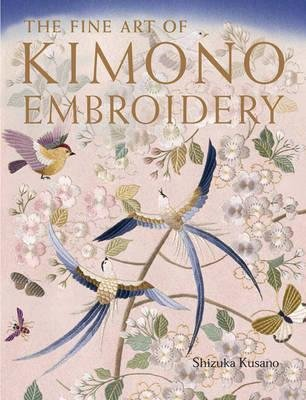 Read Online [(The Fine Art of Kimono Embroidery )] [Author: Shizuka Kusano] [Feb-2013] ebook