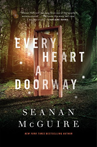 Every Heart a Doorway (Wayward Children) (Door Heart)