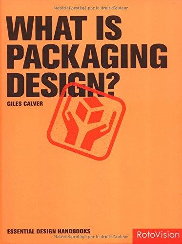 What Is Packaging Design (Essential Design Handbooks)
