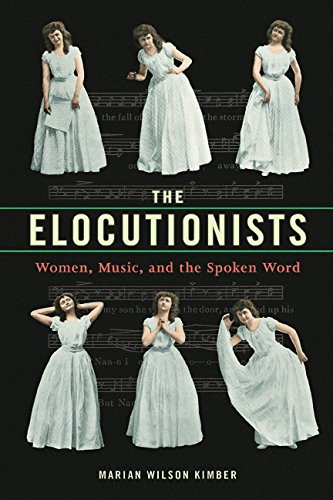 Read Online The Elocutionists: Women, Music, and the Spoken Word (Music in American Life) pdf