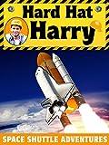 Hard Hat Harry: Space Shuttle Adventure