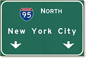 Tin Sign 8x12 inches American Yesteryear I-95 Interstate NYC New York City ny Metal Highway Freeway Sign