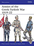 Armies of the Greek-Turkish War 1919-22 (Men-at-Arms)