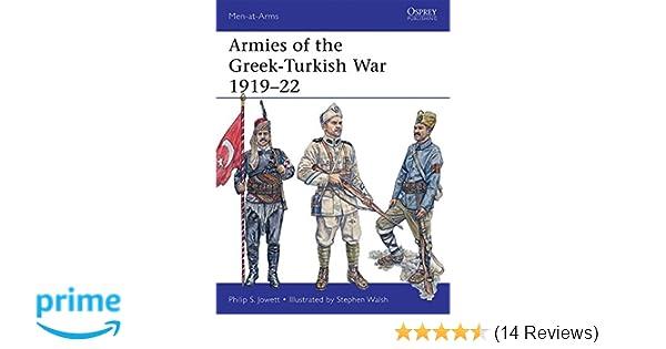 Armies of the Greek-Turkish War 1919-22 (Men-at-Arms