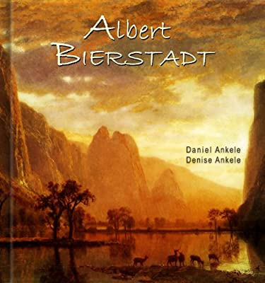 Albert Bierstadt: 325 Hudson River School Paintings - Luminism, Realism - Annotated Series