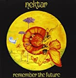 Remember The Future by Nektar (2011-04-05)