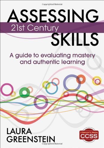 Assessing 21st Century Skills by Greenstein, Laura M.. (Corwin,2012) [Paperback]