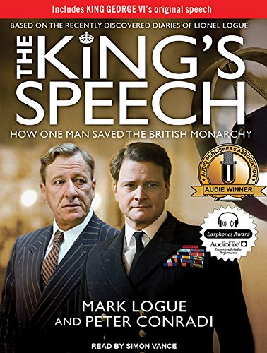The King's Speech: How One Man Saved the British Monarchy by Tantor Audio