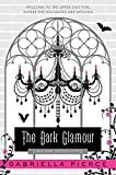 The Dark Glamour: A 666 Park Avenue Novel (666 Park Avenue Novels)