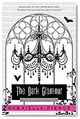 The Dark Glamour: A 666 Park Avenue Novel (666 Park Avenue Novels)