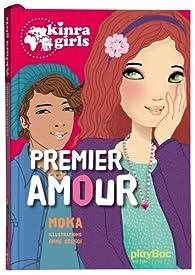 Kinra Girls, tome 7 : Premier Amour par Elvire Murail