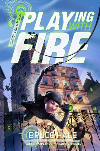 Download School for SPIES Book One Playing with Fire (A School for Spies Novel) PDF