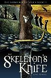 The Skeleton's Knife (The Farwalker Trilogy Book 3)