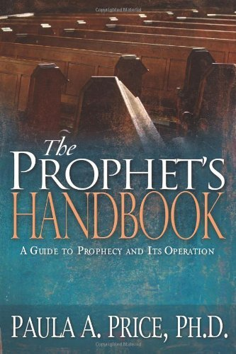 Download By PRICE PAULA - Prophet's Handbook: A Guide to Prophecy and Its Operation pdf epub