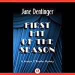 First Hit of the Season | Jane Dentinger