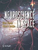 Neuroscience in Space, Clément, Gilles and Reschke, Millard F., 0387789499