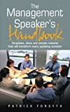 Management Speaker's Handbook, Patrick Forsyth, 1857038134