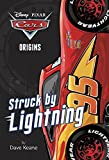 img - for Cars Origins: Struck by Lightning (Disney/Pixar Cars) (A Stepping Stone Book(TM)) book / textbook / text book