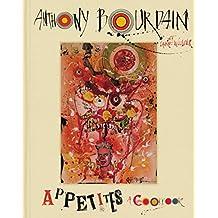 Appetites: A Cookbook