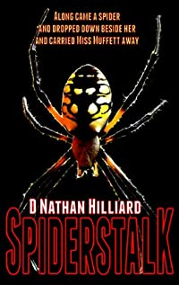 Spiderstalk by D. Nathan Hilliard ebook deal