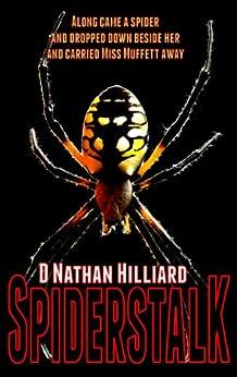 Spiderstalk by [Hilliard, D. Nathan]